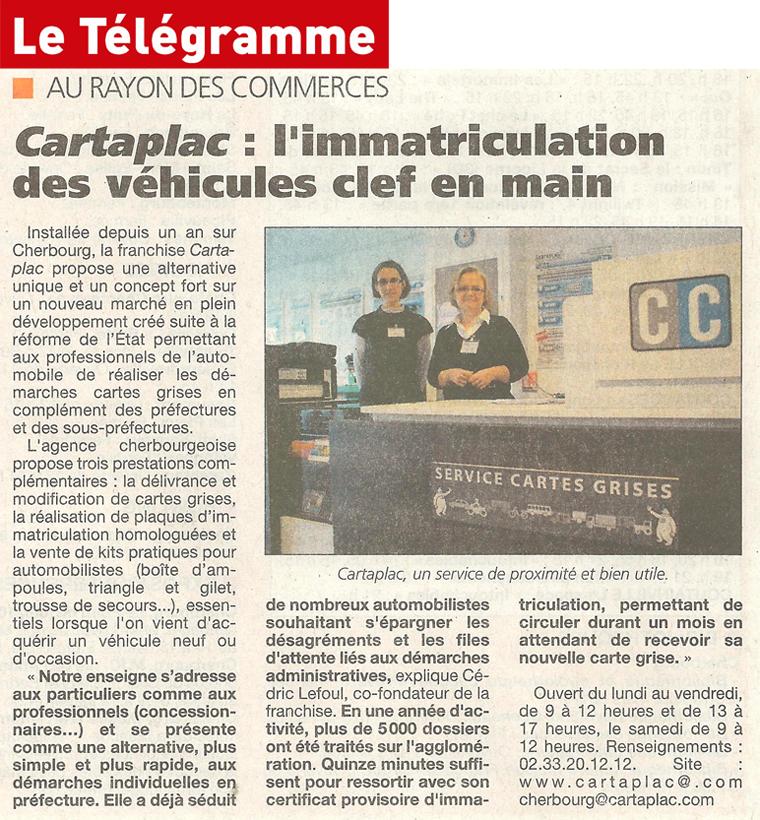 Article Télégramme : ouverture d'une agence Cartaplac à Cherbourg